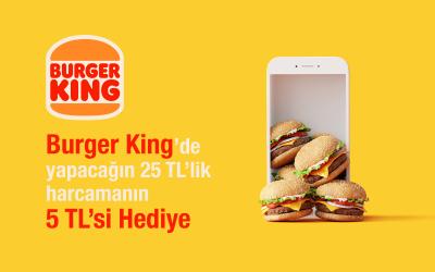 Burger King'de 5 TL Hediye!